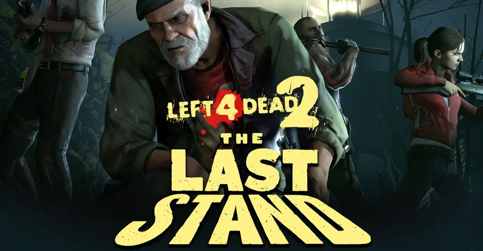 The Last Stand Update Available Now Left 4 Dead 2: