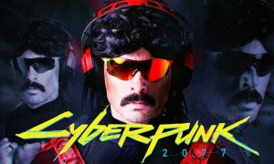 Cyberpunk 2077 Might Feature Dr Disrespect: Rumor
