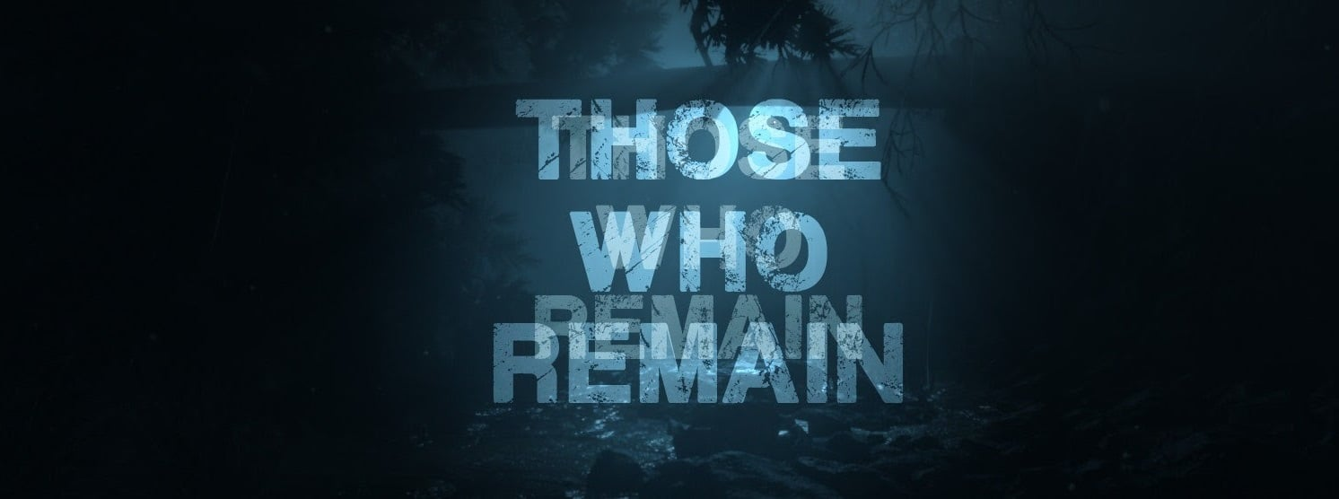 Those Who Remain Version Full Mobile Game Free Download
