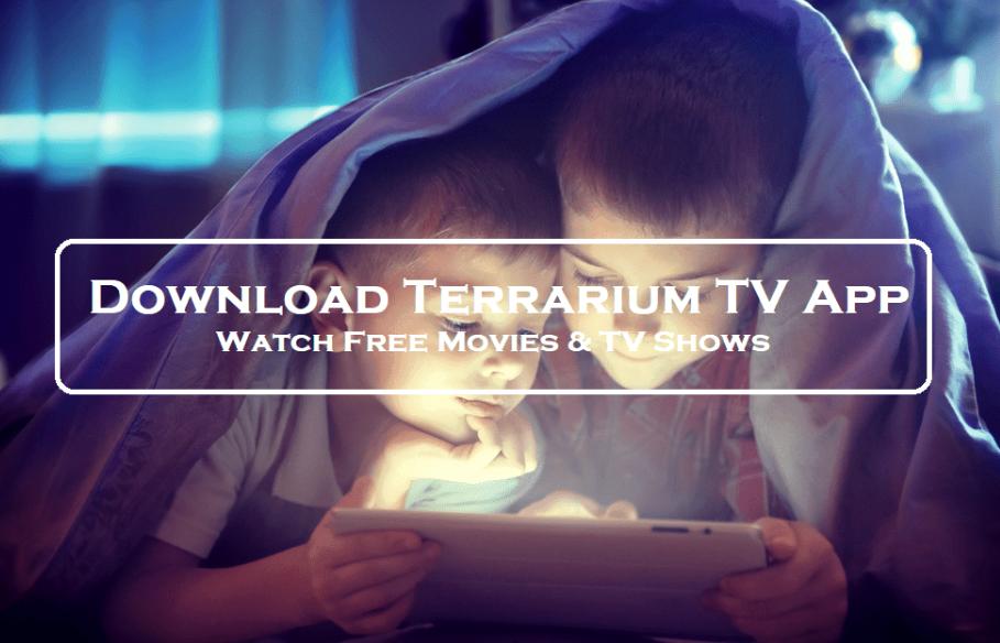 Terrarium Tv Apk Full Mobile Version Free Download