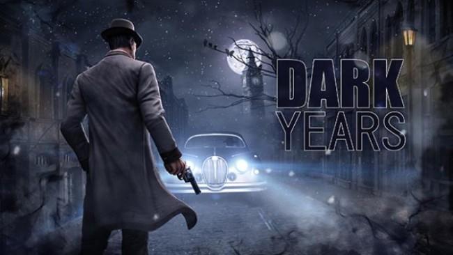 Dark Years iOS/APK Version Full Game Free Download