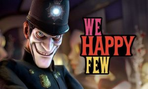 We Happy Few PC Version Full Game Free Download