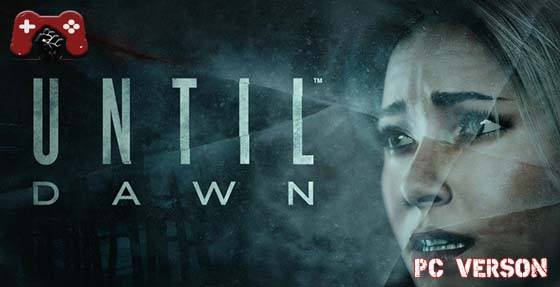 Until Dawn Full Version PC Game Download