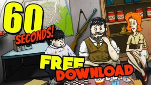 60 Seconds! PC Latest Version Game Free Download