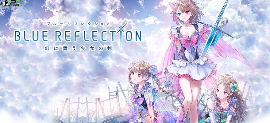Blue Reflection Game Full Version Free Download