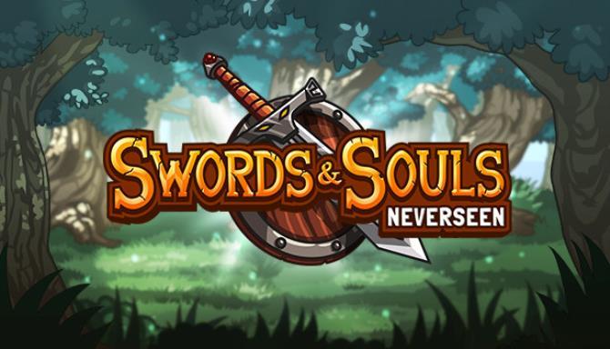 Swords & Souls: Neverseen iOS/APK Version Full Game Free Download