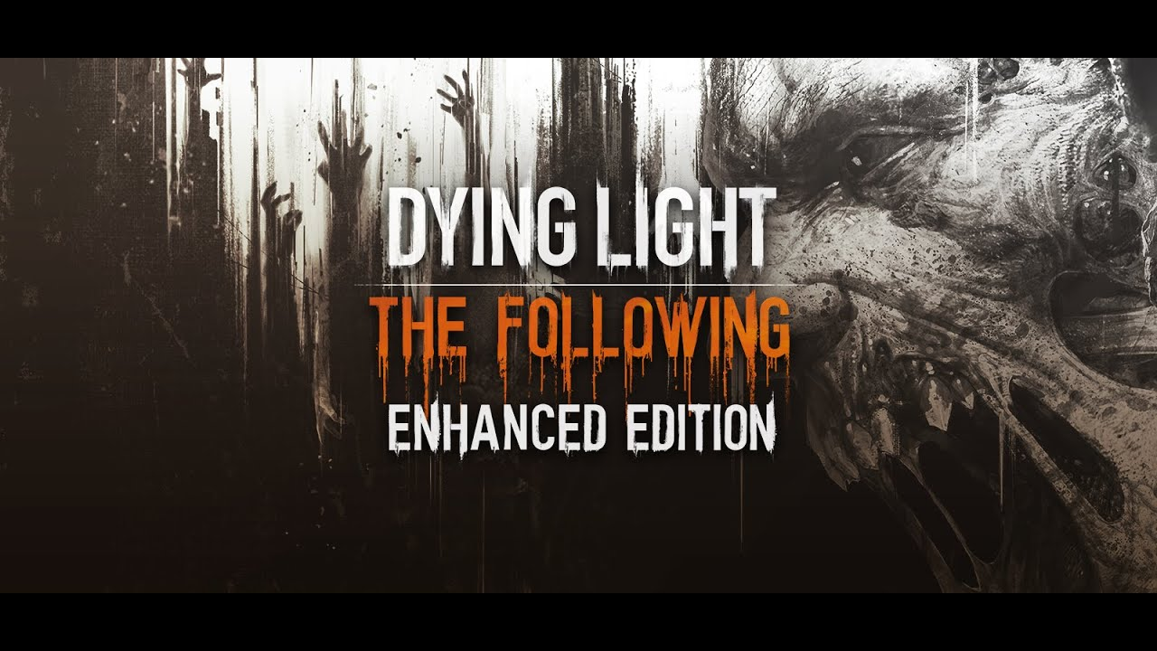 Dying Light Enhanced Edition iOS Latest Version Free Download