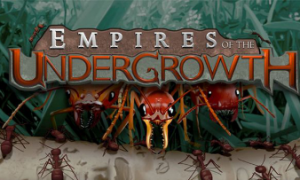 Empires of the Undergrowth PC Latest Version Free Download