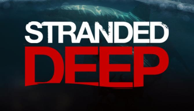 Stranded Deep Android/iOS Mobile Version Full Free Download