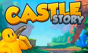 Castle Story iOS Latest Version Free Download