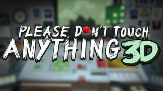 Please, Don't Touch Anything 3D Android/iOS Mobile Version Full Free Download