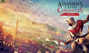 Assassin's Creed Chronicles India PC Game Download