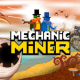 Mechanic Miner iOS/APK Full Version Free Download