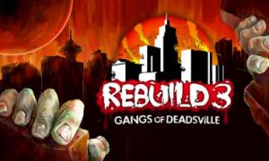 Rebuild 3: Gangs of Deadsville iOS Version Free Download