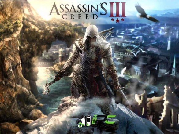 ASSASSIN'S CREED 3 PC Full Version Free Download