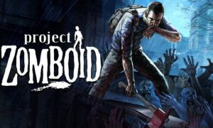 Project Zomboid PC Version Free Download