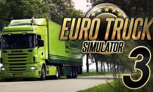 Euro Truck Simulator 3 PC Version Free Download