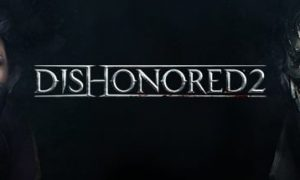 Dishonored 2 PC Full Version Free Download