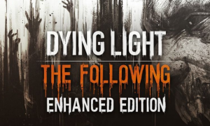 Dying Light Enhanced Edition IOS/APK Download