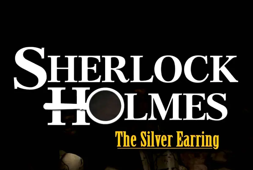 Sherlock Holmes: Secret of the Silver Earrin Full Version Mobile Game