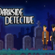The Darkside Detective Free Download PC windows game