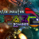 Space Pirates And Zombies 2 Free Download For PC